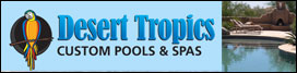 desert tropics pools serving scottsdale